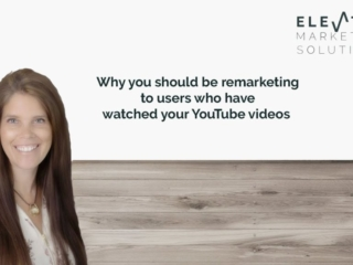 Why you should be re-marketing your YouTube viewers