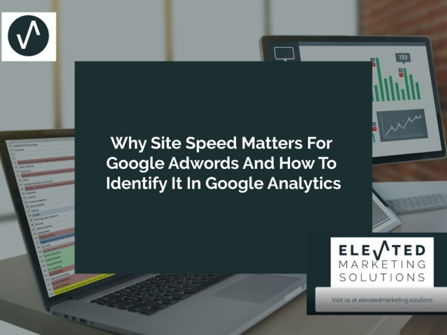 Why site speed matters for Google Ads and how to identify it in Google Analytics