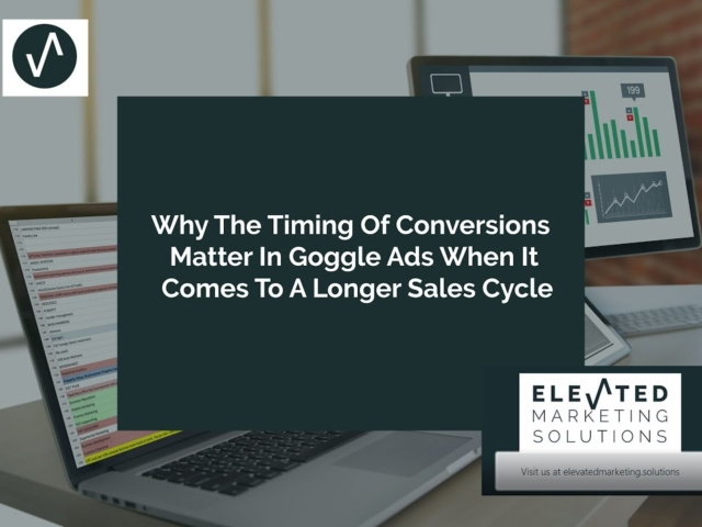 Why the timing of conversions matter in Google ads