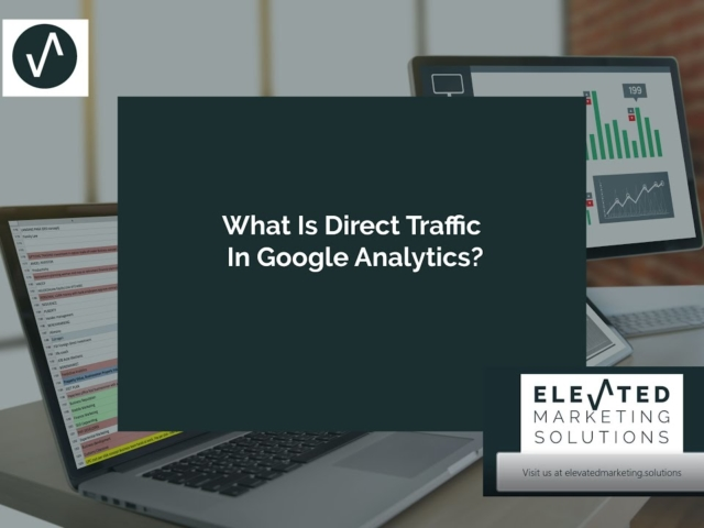 What is direct traffic in Google Analytics?