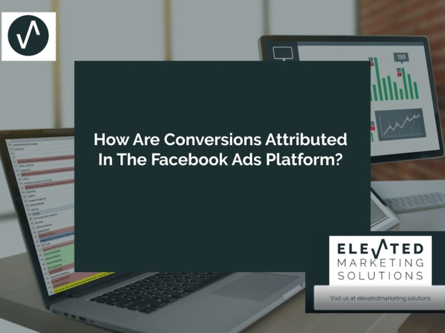 How are conversions attributed in the Facebook ads platform?