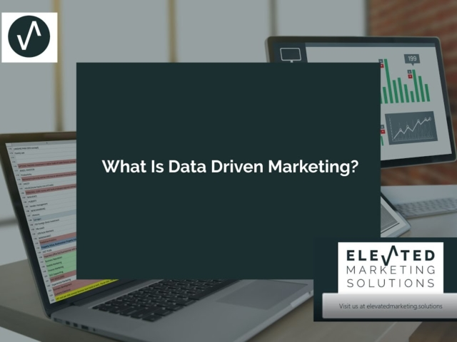 What is Data Driven Marketing?