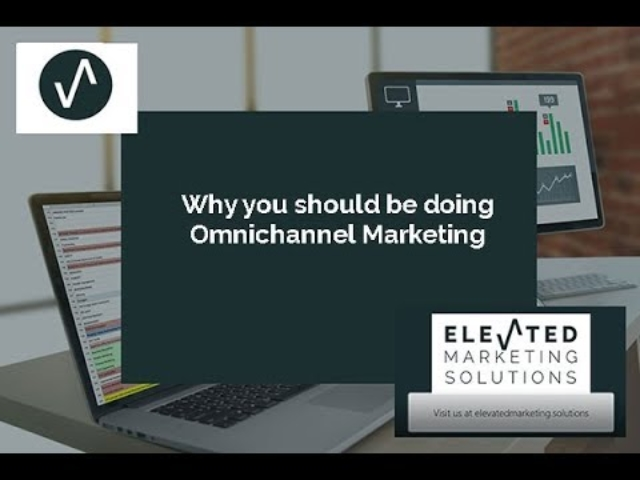Why you should be doing Omnichannel Marketing
