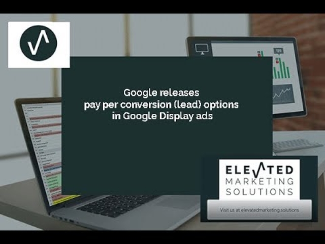 Google Ads releases pay per conversion for Google Display Ads