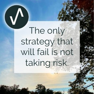 Strategy and taking risks